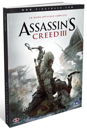 Assassin's Creed III La Guida Ufficiale Completa